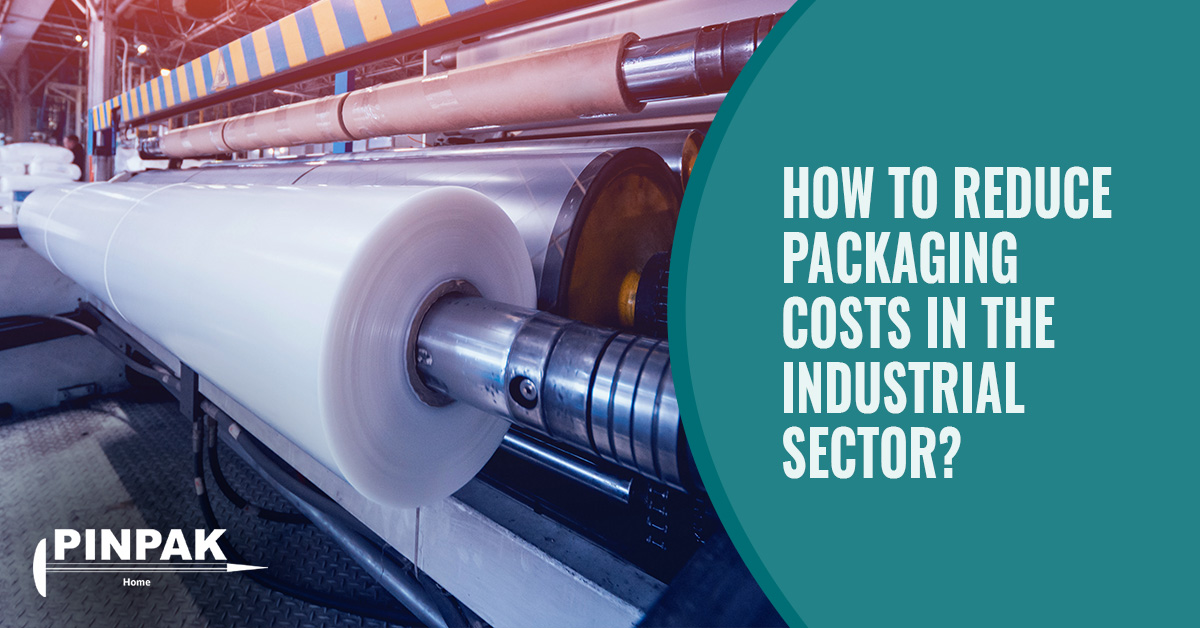 how-reduce-packaging-costs-industrial-sector