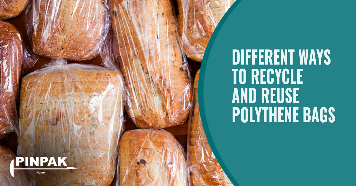 Different Ways to Recycle and Reuse Polythene Bags
